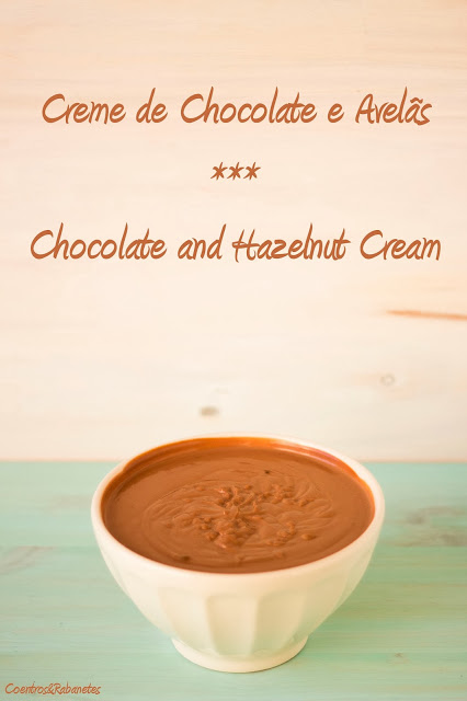 Creme de Chocolate e Avelã | Chocolate and Hazelnut Cream