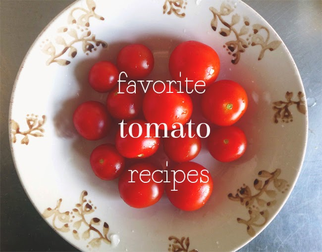 Favorite tomato recipes