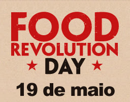 Food Revolution Day – Blogagem coletiva