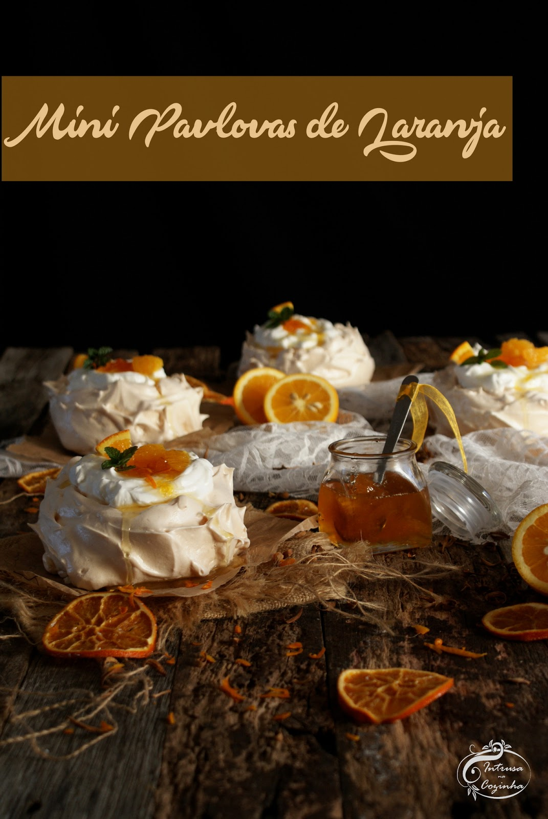 Mini Pavlovas de Laranja {Mini Pavlovas with Orange}