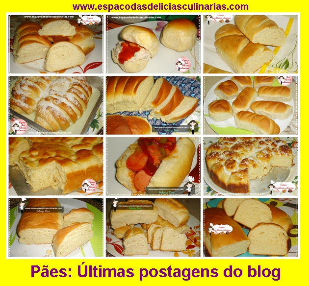 Pães, últimas receitas do blog