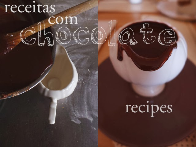 Receitas com chocolate/ Chocolate recipes