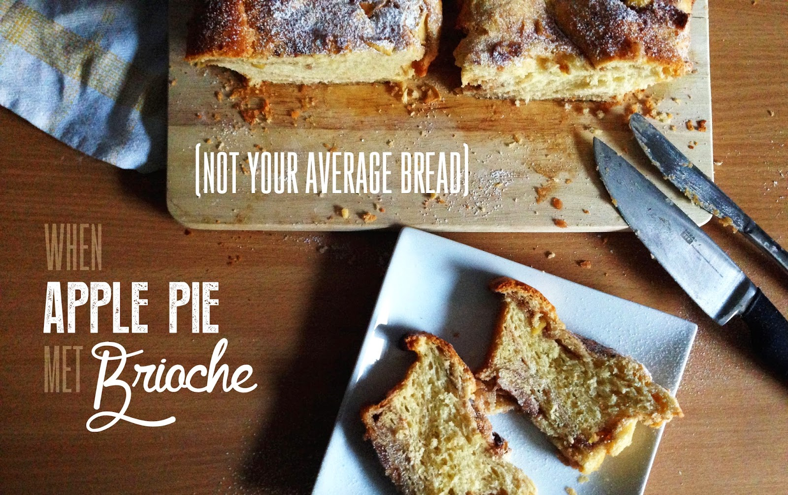 meet NOT your average bread { apple pie brioche }